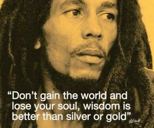 quotes, bob marley, and wisdom image