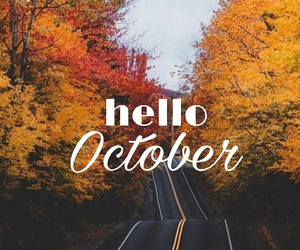 hello, october, and way image