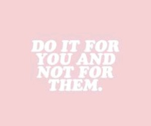 quotes, pink, and love yourself image