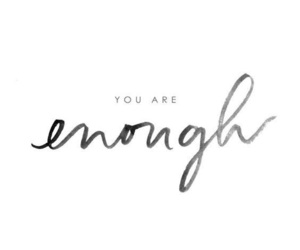 quotes, enough, and motivation image