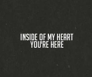 you're here and inside my heart image