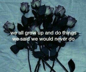 grow up and quotes image