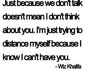 love, wiz khalifa, and quotes image