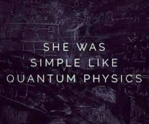 quotes, quantum physics, and simple image