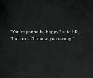 life, happy, and strong image