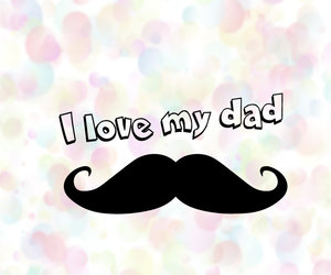 dad, moustache, and my image