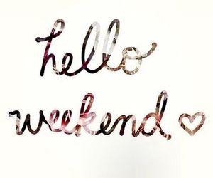 weekend and hello image