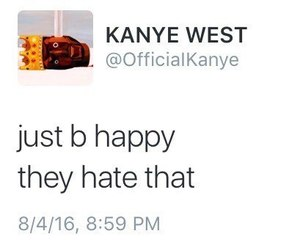 quotes, kanye west, and happy image