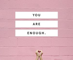 quotes, enough, and pink image