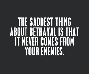 quotes, betrayal, and sad image