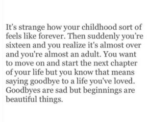 quotes, childhood, and goodbyes image