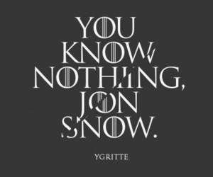 nothing, got, and game of thrones image