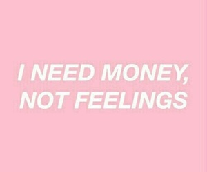 quotes, money, and feelings image