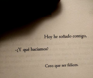 love, Dream, and frases image