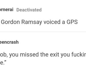 funny, gordon ramsay, and gps image