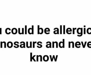 damn, dinosaurs, and woah image