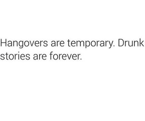 drunk, hangover, and quotes image