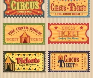 circus, tickets, and cirque image