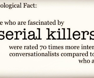 serial killer, facts, and killer image