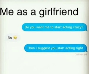 crazy, girlfriend, and jelous image