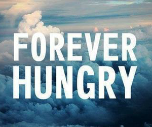 text and forever hungry image