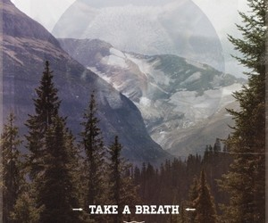 quotes, mountains, and breath image