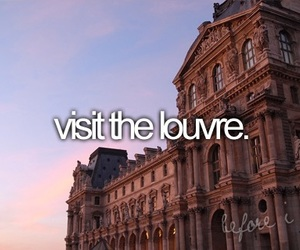 louvre, paris, and before i die image
