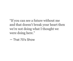 quotes, love, and that 70s show image