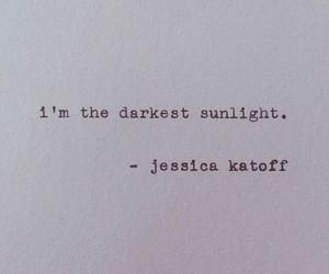 dark, sunlight, and words image