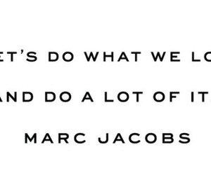 marc jacobs and quotes image