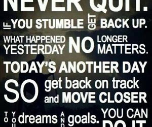dreams, goals, and never quit image