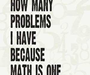 math, problems, and quote image