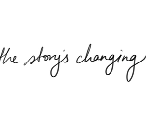 story, change, and quotes image