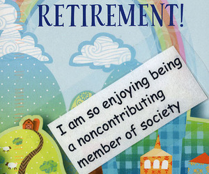 post secret, society, and retirement image