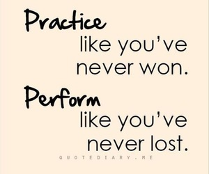 practice, perform, and ❤ image
