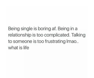 boring, complicated, and life image