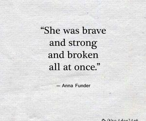 brave, broken, and broken heart image