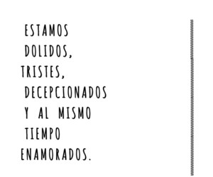 desamor, tumblr, and frases en español image