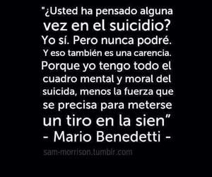 suicide, frases, and mario benedetti image