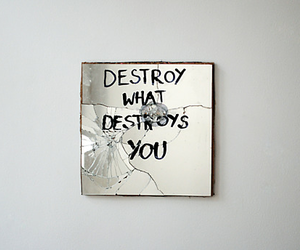 destroy, mirror, and quotes image
