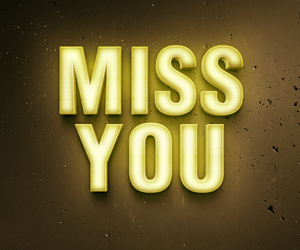 miss, miss you, and missyou image