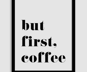 coffee and but first image