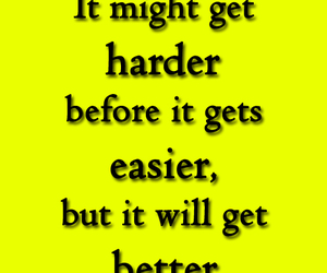 harder, life quotes and sayings, and life image