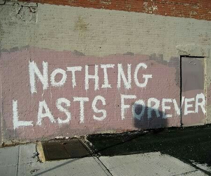 forever, nothing, and lasts image