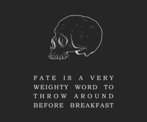 quotes, fate, and skull image
