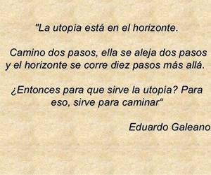 frases, utopia, and caminar image