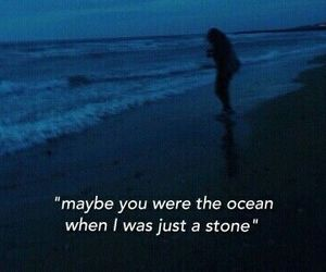 ocean, quotes, and grunge image