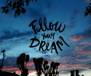 dreams, your, and follow image