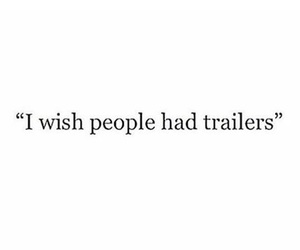 quotes, people, and trailers image