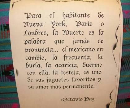 Frases Octavio Paz México Día De Muertos On We Heart It